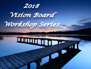 2018 Vision Board Workshop Series