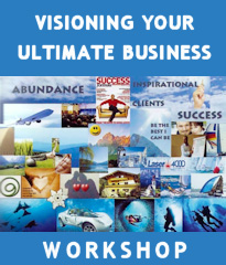 Visioning Your Ultimate Business Workshop